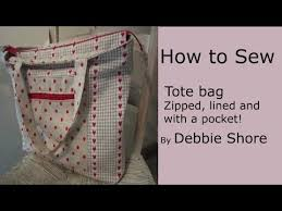 pattern for tote bag with zipper a zippered lined tote bag for you to sew by debbie shore youtube