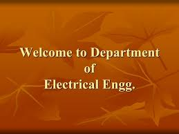 welcome to department of electrical engg about electrical