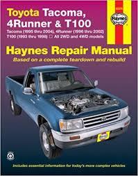 1998 toyota 4runner owners manual toyota tacoma 4runner t100 automotive repair manual robert