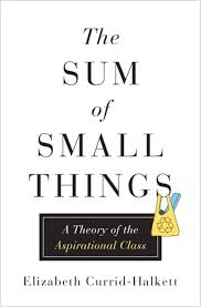 Small The Sum Of Small Things U0027 By Elizabeth Currid Halkett Review Time Com