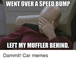 Speed Bump Meme - 25 best memes about okay wait okay wait memes