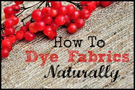 natural dyes all natural ways to dye fabric