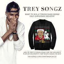 win a tyrone kane songz ugly christmas sweater trey songz