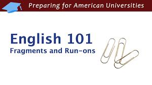 english 101 sentence fragments and run on sentences youtube