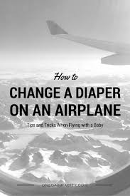 Bathroom Changing Table Changing A Baby S On An Airplane One Day In A City