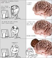 Scumbag Brain Meme - image 300888 scumbag brain know your meme
