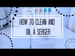 How To Clean And Oil by How To Clean A Serger Brother Lock 1034d Youtube