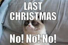 Last Christmas Meme - last christmas is not a christmas song quickmeme