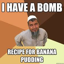 Pudding Meme - i have a bomb recipe for banana pudding ordinary muslim man
