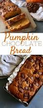 thanksgiving chocolate chocolate chip pumpkin bread an amazing thanksgiving dessert