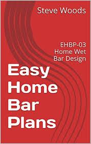 amazon com easy home bar plans ehbp 03 home wet bar design easy