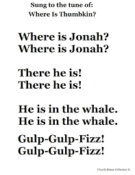 jonah and the whale song to the tune of where is thumbkin jpg