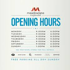 opening hours meadowlane shopping centre
