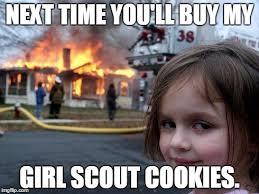 My Girl Memes - disaster girl meme imgflip