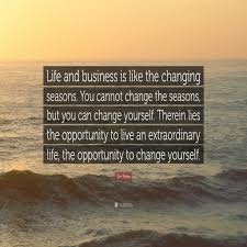 quote meaning business elegant life quotes the best good life quotes about change the