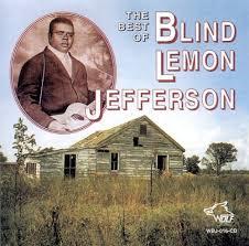 Blind Lemon Jefferson Matchbox Blues The Best Of Blind Lemon Jefferson Wolf Blind Lemon Jefferson