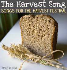 the harvest song songs for the harvest festival let s play
