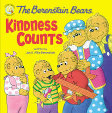 berestein bears the berenstain bears kindness counts berenstain