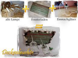 Wohnzimmer Lampe Anleitung Deckenlampe Aus Fensterladen Und Einmachgläsern Bauen Diy