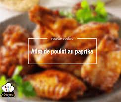 cuisiner des ailes de poulet ailes de poulet au paprika ww recette cookeo