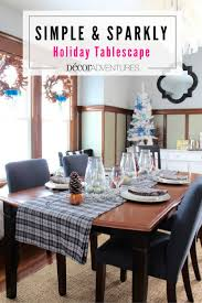 simple and sparkly holiday tablescape holiday tables tables and