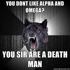 Alpha Meme - alpha and omega images my first meme wallpaper and background photos
