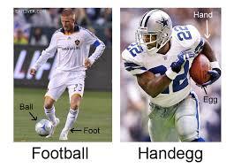 Soccer Hockey Meme - soccer real football vs american football the never ending