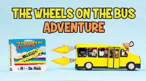 the wheels on the bus adventure a board book for kids by moo da