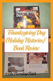 thanksgiving day book thanksgiving day histories book review parenting patch