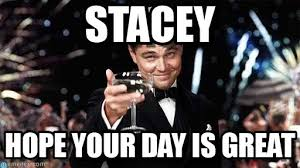 Stacey Meme - stacey congratulations meme on memegen