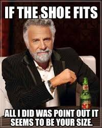 If The Shoe Fits Meme - meme creator if the shoe fits all i did was point out it seems