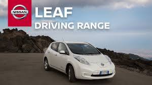 nissan leaf ev range nissan leaf driving range youtube