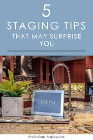 surprising home staging tricks that work real estate and house
