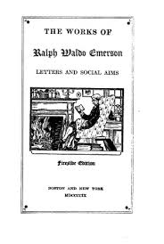 the works of ralph waldo emerson vol 8 letters and social aims