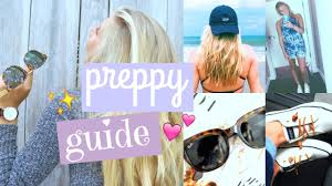 preppy girls guide essentials style u0026 more youtube