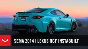 lexus rc coupe south africa sema 2014 vossen x lexus instabuilt lexus rc f rcf youtube