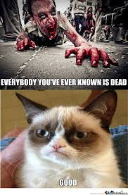 Zombie Birthday Meme - everybody you ve ever know is dead zombie meme picsmine