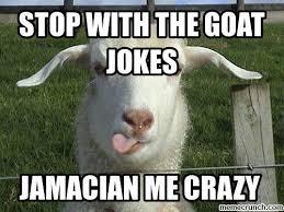 Billy Goat Meme - goat jokes things just goat serious really bad goat jokes