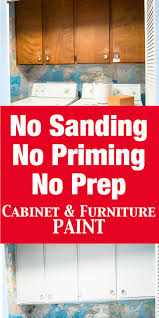 no prep kitchen cabinet paint no prep needed furniture and cabinet paint that means no