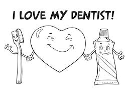 i love my dentist colouring page colouring tube