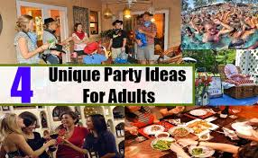 unique ideas for adults how to organize a for adults