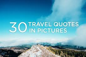 30 inspirational travel quotes in pictures park my van