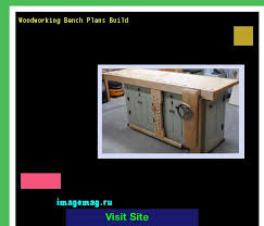best 20 woodworking bench plans ideas on pinterest workbench