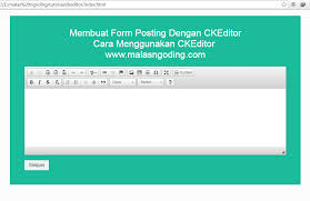membuat form input menggunakan html cara membuat form posting dengan ckeditor malas ngoding