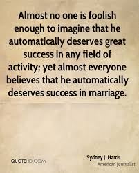 great marriage quotes sydney j harris marriage quotes quotehd