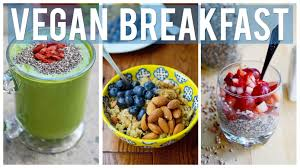 easy healthy breakfast ideas 3 vegan recipes
