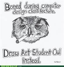 Art Student Owl Meme - meme base 9 sharenator