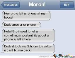 Moron Meme - moron by goku meme center