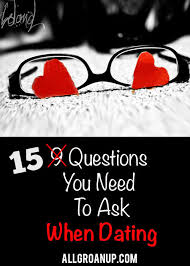 Questions You Need to Ask When Dating