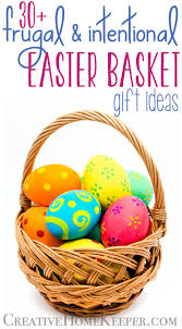 basket gift ideas frugal and intentional easter basket gift ideas creative home keeper